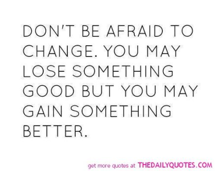700221324-quotes-on-change-in-life-for-the-better-12